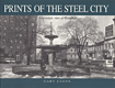 View Prints Of The Steel City